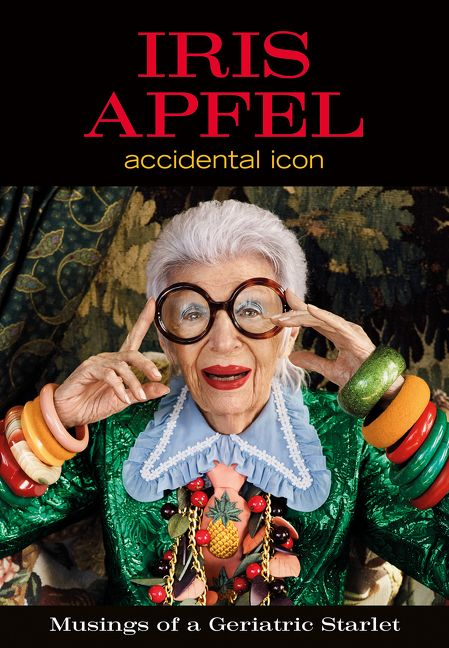 Iris Apfel: Accidental Icon by Iris Apfel coffee-table book