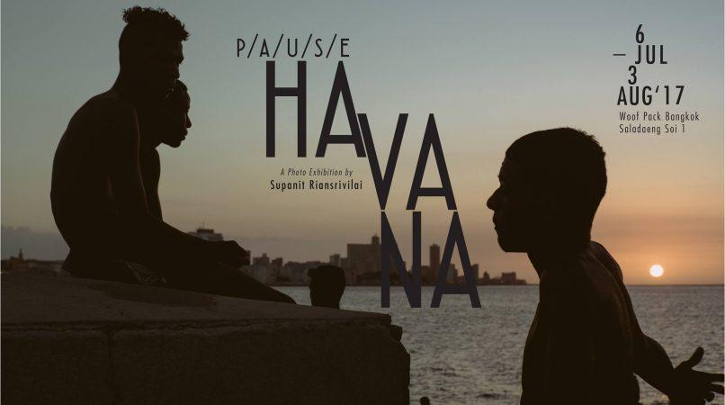 P/A/U/S/E Havana cultural events