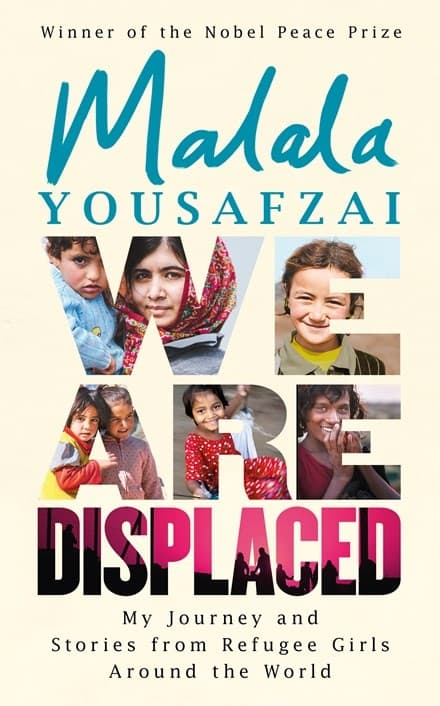 We Are Displaced by Malala Yousafzai. Best book launches 2019