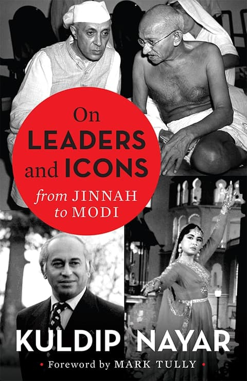 Of Leaders and Icons by Kuldip Nayar. Best book launches 2019