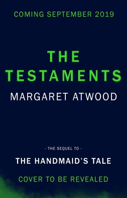 The Testaments by Margaret Atwood. Best book launches 2019