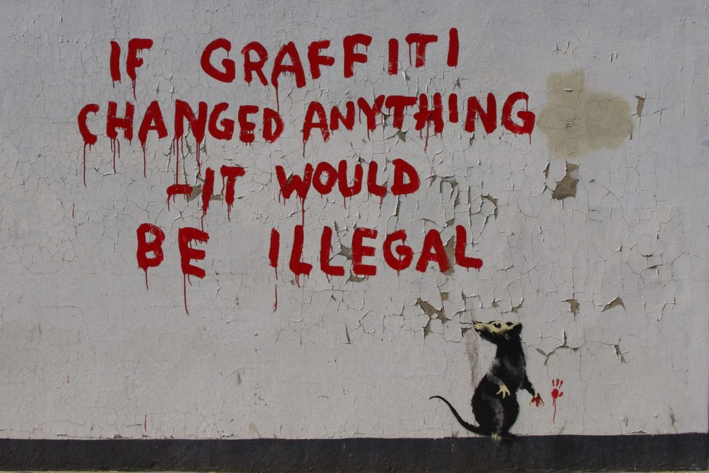 """""""If Graffiti Changed Anything, It would be illegal"""", Fitzrovia (London, UK)"""