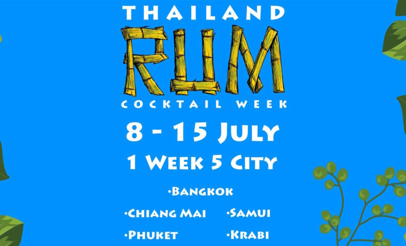 where to drink Bangkok July: Thailand Rum Cocktail Week
