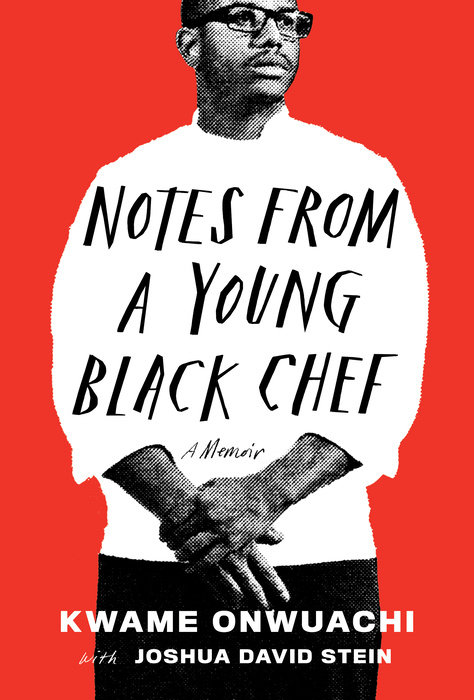 Food Memoirs: Notes from a young black chef